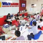 Ngân hàng Vietbank- Hotline tư vấn dự án Kingdom 101 và hỗ trợ ngân hàng 0868565583